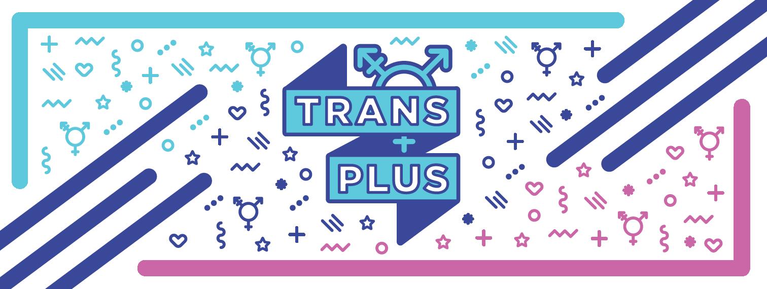 Trans Plus